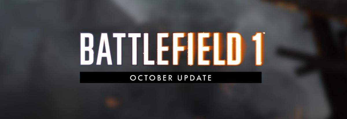Battlefield 1 : tous les détails de la mise à jour d'octobre